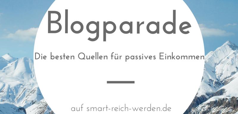 Die besten Quellen für passives Einkommen – Blogparade