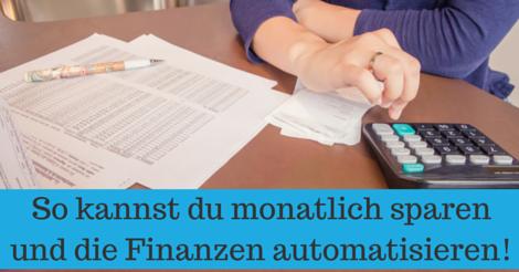 Monatlich sparen und die Finanzen automatisieren