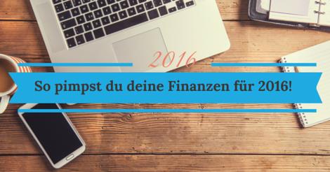 So bereitst du deine Finanzen auf 2016 vor