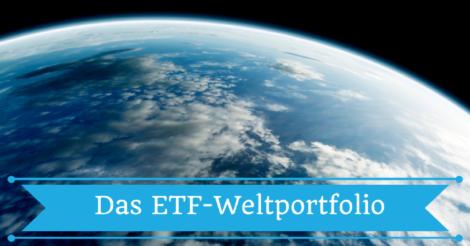 Aufbau des ETF-Weltportfolio
