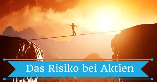 Das Risiko bei Aktien