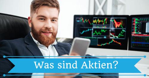 Was sind Aktien?