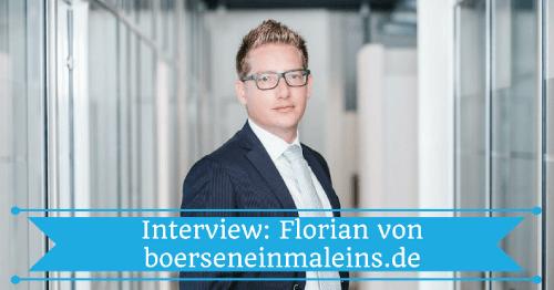 Interview mit Florian von boerseneinmaleins.de