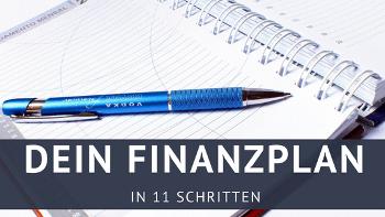 Entwickle deinen persönlichen Finanzplan in 11 Schritten